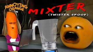 Annoying Orange - MIXTER (Twister Spoof)