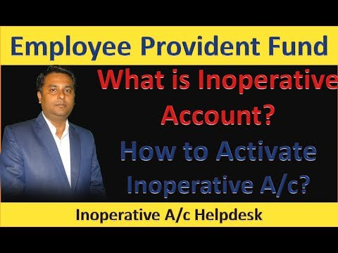 What is EPF Inoperative Account | How to Activate PF Inoperative A/c | Inoperative Account Helpdesk