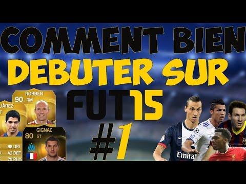 FR - Comment Bien débuter sur Fifa 15 Ultimate Team | #1 : Présentation !