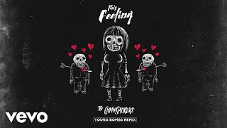 The Chainsmokers - This Feeling (Young Bombs Remix - Official Audio) ft. Kelsea Ballerini