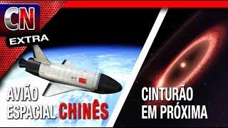 China está construíndo um AVIÃO ESPACIAL | Cinturão em volta de Próxima Centauri | Ed Extra 033