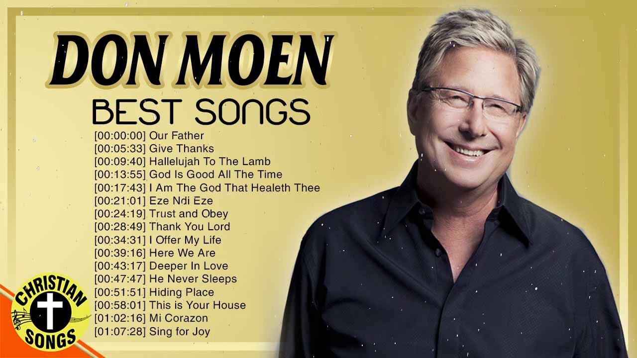 New 2020 Best Playlist Of Don Moen Christian Songs ✝️ Ultimate Don Moen Full Album Collection