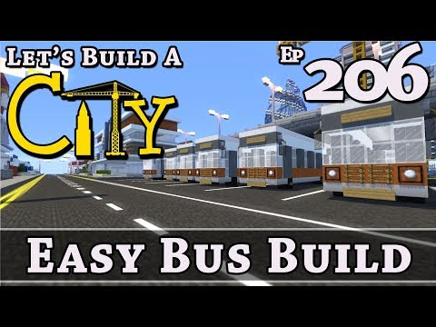 How To Build A City :: Minecraft :: Easy Bus Build :: E206
