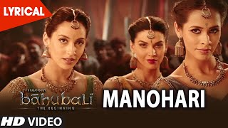 Manohari Lyrical Video Song , Baahubali (Telugu) , Prabhas, Rana, Anushka, Tamannaah, Bahubali