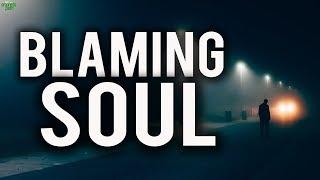 The Blaming Soul