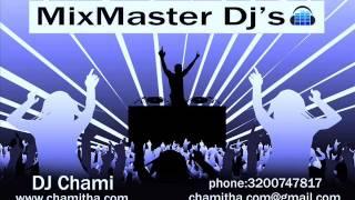 DJ CHAMI 2015 SINHALA DJ MIX