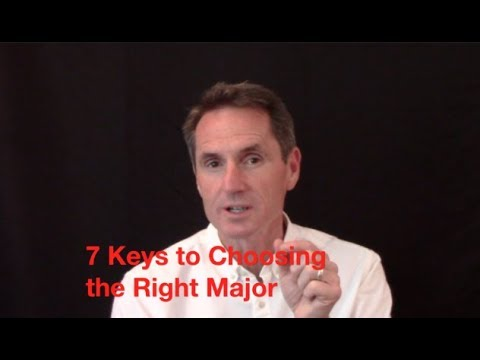 7 Keys to Choosing the Right Major in College