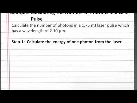 CHEMISTRY 101: Calculating the number of photons in a laser pulse