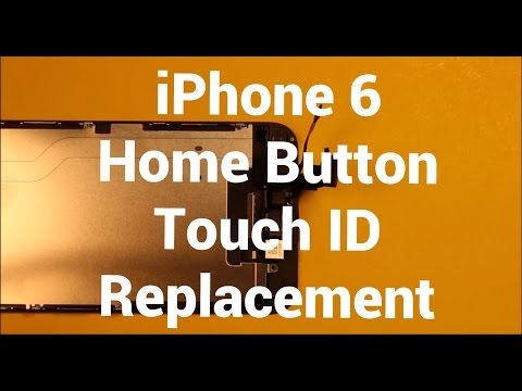 iPhone 6 Home Button Touch ID Replacement How To Change