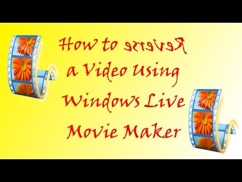 How to Reverse a Video using Movie Maker