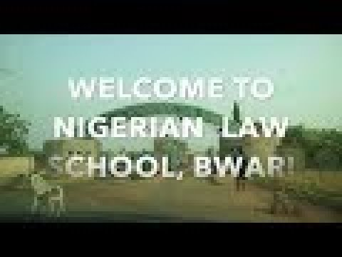 TYPICAL DAY AT THE NIGERIAN LAW SCHOOL, BWARI, ABUJA 2