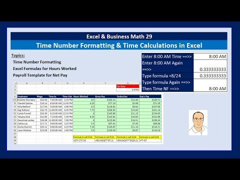 Excel & Business Math 29: Time Number Formatting & Time Calculations in Excel for Payroll Table