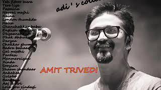 ♫ The Best Of Amit Trivedi ♫ ♫ HINDI SONGS JUKEBOX ♫  BEST OF ROMANTIC HINDI SONGS 2019♫