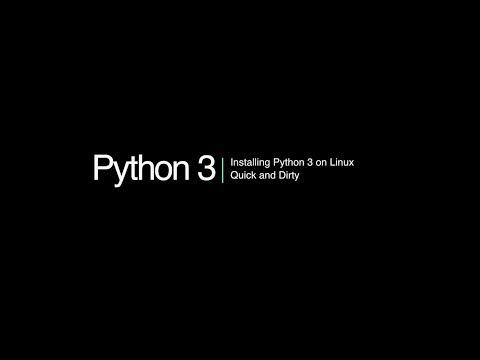 Python 3 Programming Course: 2 - Installing Python on Linux