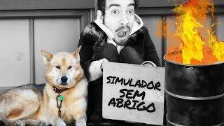 DORMIR DEBAIXO DA PONTE!!! | SIMULADOR DE SEM-ABRIGO?! (De Pobre a MILIONÁRIO) (NOVO)
