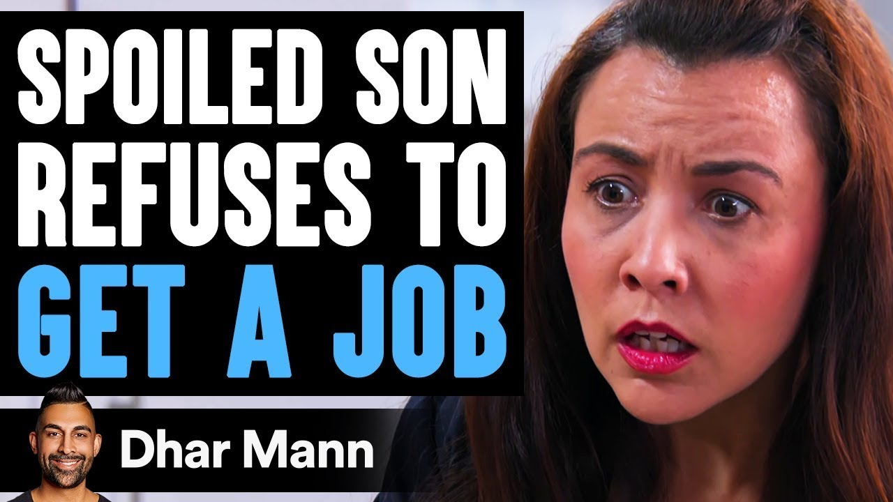 Spoiled SON Refuses To GET A JOB, He Instantly Regrets His Decision   Dhar Mann