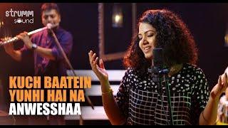 Kuch Baatein Yunhi Hai Na | Anwesshaa | Ajay Singha | Shellee