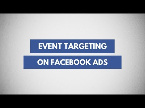 Event Targeting for Facebook Ads | Advertise to people interested in your event