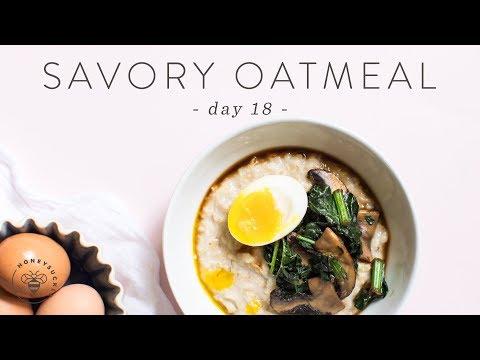 Healthy Breakfast Idea - Savory Oatmeal 🐝 DAY 18