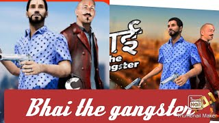 Bhai the gangster, part#1 , funny game