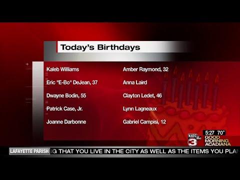 Birthdays 6/6/18