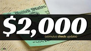 $2,000 Stimulus Check Update | Will it Happen?