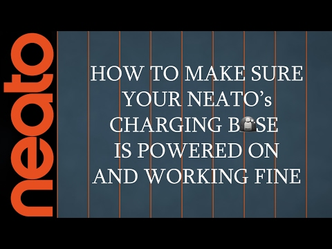 How To Make Sure Your Neato's Charging Base is Working Fine