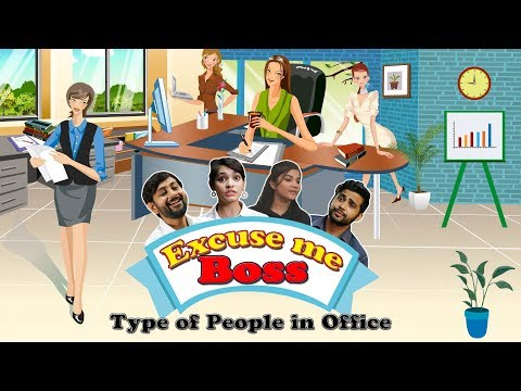 Excuse me Boss | Type of Excuses people make to leave office | Nuteq Entertainment