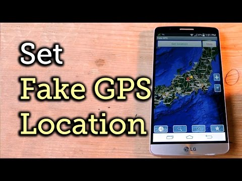 Fake Your GPS Location to Anywhere in the World - Android [How-To]