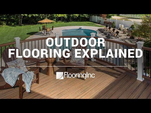 Outdoor Flooring Explained
