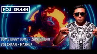 Bomb Diggy Bomb -  Zack Knight -  VDJ Shaan -  Mashup