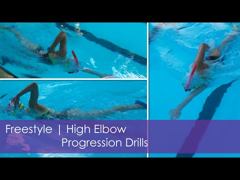 Freestyle | High Elbow Progression Drills