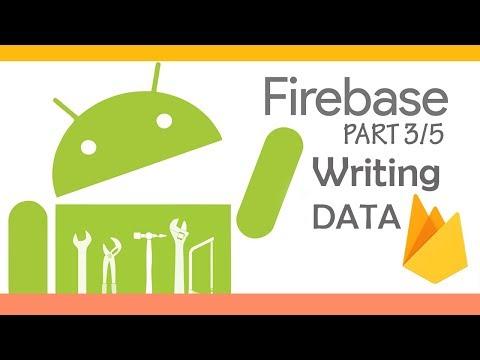 Firebase Android Tutorial [3/5] : Writting Data To Realtime Database