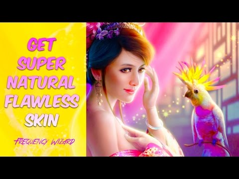 GET AMAZING SUPERNATURAL ATTRACTIVE PERFECT FLAWLESS SKIN - SUBLIMINAL AFFIRMATIONS