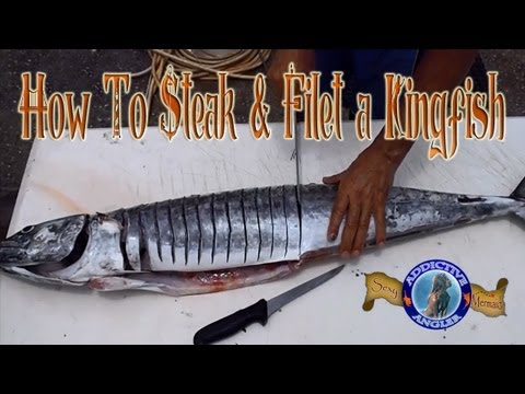 How To Steak and Filet a Kingfish - Fishing How-To's