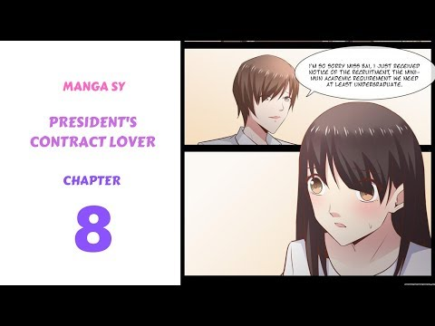 President's Contract Lover Chapter 8-Can Not Work Without Education