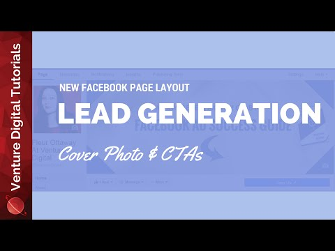 Get Leads With The New Facebook Page Layout