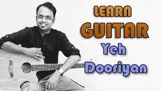 Yeh Dooriyan Guitar Lesson  Love Aaj Kal  Mohit Chauhan Pritam