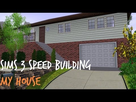 Sims 3 Speed Building - My House