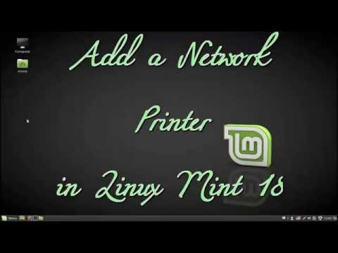 Install a Network Printer in Linux Mint 18