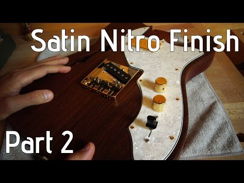 Nitrocellulose over linseed oil - Satin nitro guitar finish part 2/2