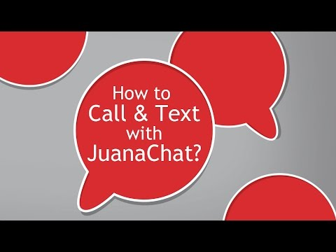 How to Call & Text with JuanaChat