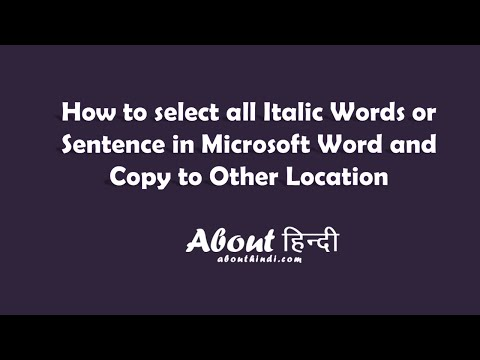 How to select all Italic Words or Sentence in Microsoft Word and Copy to Other Location