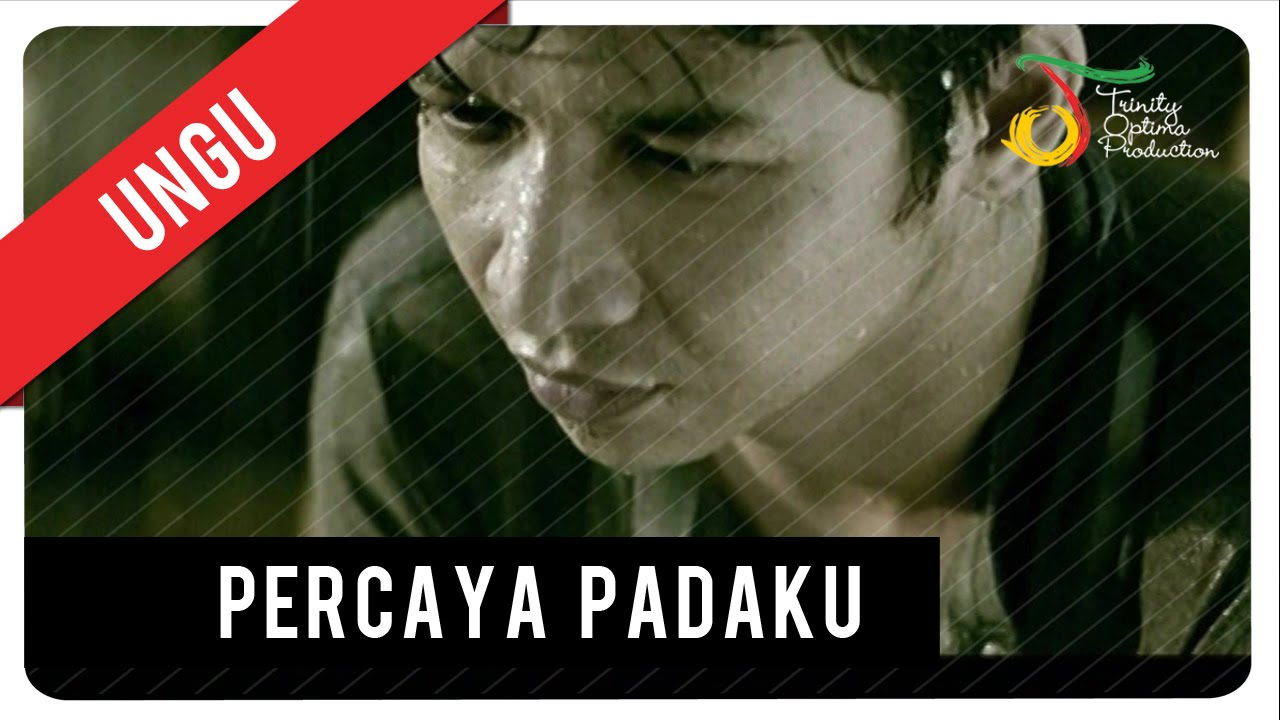 Download UNGU - Percaya Padaku (with Lyric) | VC Trinity MP3 Gratis