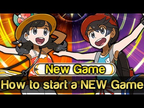 How to start a New Game in Pokémon Ultra Sun and Ultra Moon! (HQ)