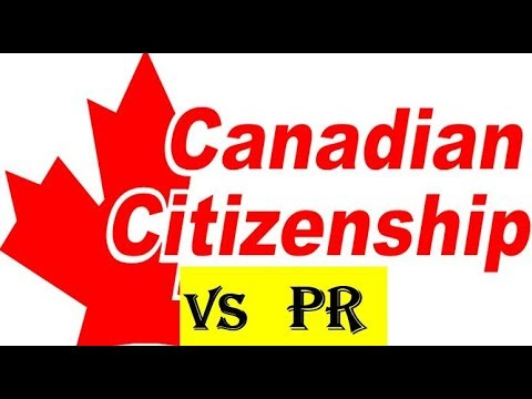 CANADA PR VS CITIZENSHIP | MUST KNOW THE DIFFERENCE