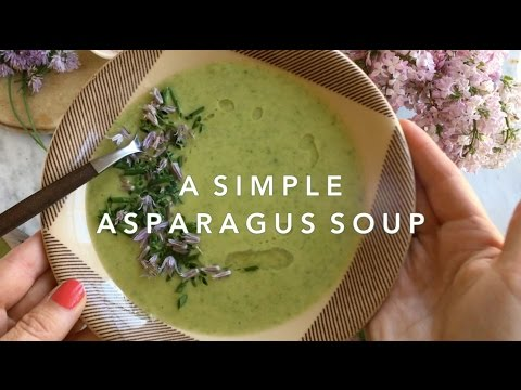 A Simple Asparagus Soup