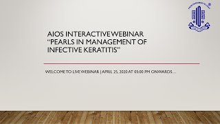 """AIOS INTERACTIVE Webinar """"Pearls in Management of Infective Keratitis"""""""