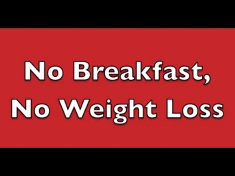 If You Avoid Breakfast, You Avoid Weight Loss