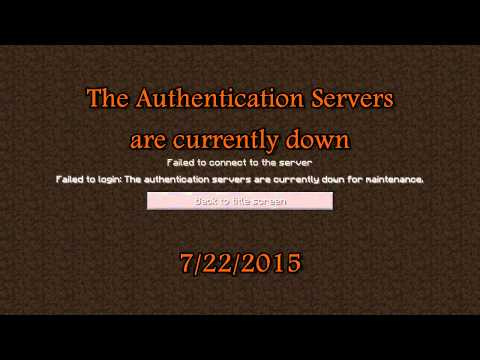 7/22/2015 Minecraft servers are down